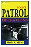 Police Patrol Operations 2nd Edition