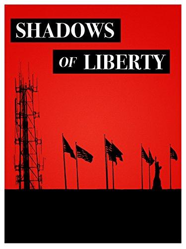 (Shadows Of Liberty )