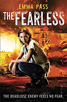 The Fearless by [Pass, Emma]