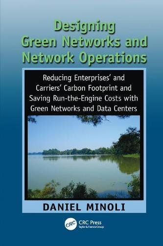Designing Green Networks and Network Operations: Saving Run-the-Engine Costs-cover