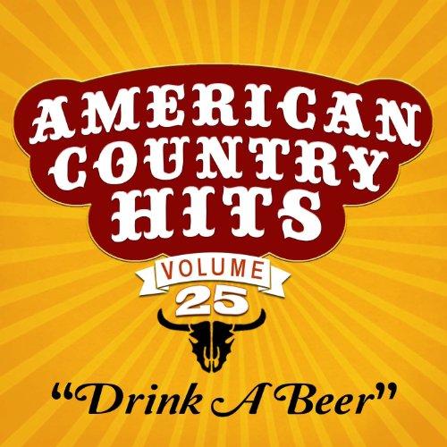 Drink a Beer - Beer American Drink