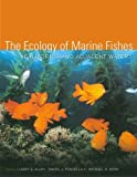 The Ecology of Marine Fishes: California and Adjacent Waters