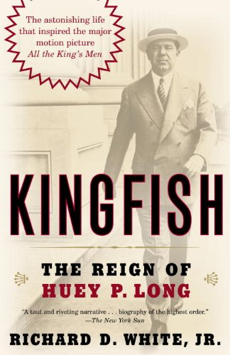 Kingfish: The Reign of Huey P. Long cover