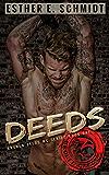 Deeds: Broken Deeds MC