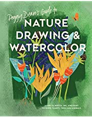Peggy Dean's Guide to Nature Drawing and Watercolor: Learn to Sketch, Ink, and Paint Flowers, Plants, Trees, and Animals