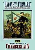 img - for [(Bayonet! Forward: My Civil War Reminiscences * * )] [Author: Joshua Lawrence Chamberlain] [Jul-2003] book / textbook / text book