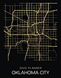 2020 Planner Oklahoma City: Weekly - Dated With To Do Notes And Inspirational Quotes - Oklahoma City - Oklahoma (City Map Calendar Diary Book)