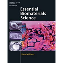 Essential Biomaterials Science (Cambridge Texts in Biomedical Engineering)