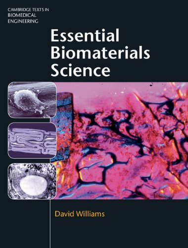 Essential Biomaterials Science  Cambridge Texts In Biomedical Engineering   English Edition