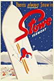 """There's Always Snow in Stowe Vermont Ski Skiing Winter American Sport Vintage Poster Repro on PAPER or on CANVAS. We Have Many Sizes Available ! (20"""" X 30"""" Image Size on PAPER)"""