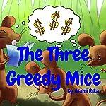 The Three Greedy Mice | Asami Rika