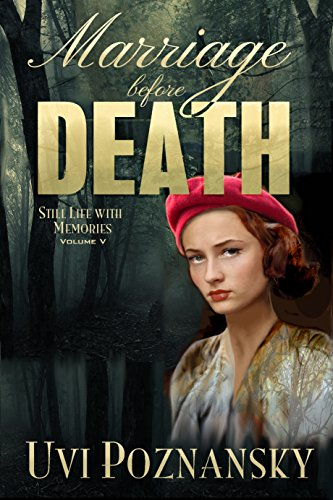 Spy Memory - Marriage before Death: WWII Spy Thriller (Still Life with Memories Book 5)