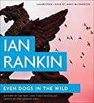 Even Dogs in the Wild | Ian Rankin