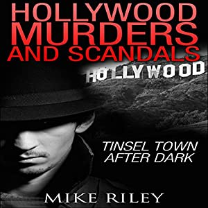Hollywood Murders and Scandals Audiobook