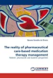 The Reality of Pharmaceutical Care-Based Medication Therapy Management Patients', Pharmacists' and Students' Perspectives, Djenane Ramalho De Oliveira, 3838317076