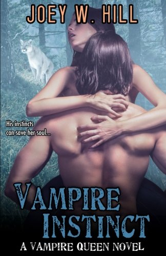 Vampire Instinct: A Vampire Queen Series Novel (Volume 7) by Story Witch Press