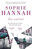 Front cover for the book The Carrier by Sophie Hannah