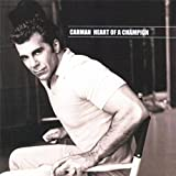 carman the champion - Heart Of A Champion