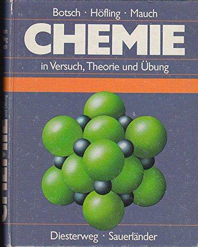 Chemie in Versuch, Theorie und Übung