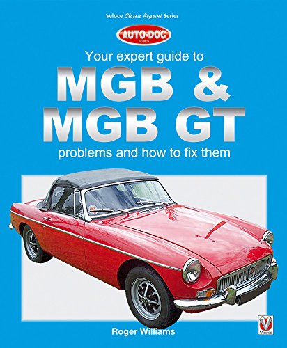 MGB & MGB GT: Your Expert Guide to Problems & How