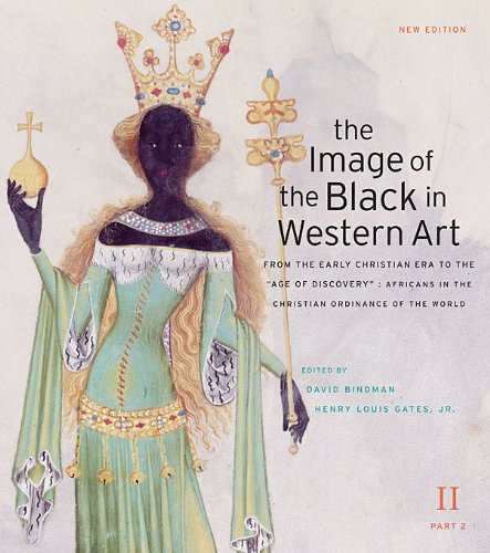 Books : The Image of the Black in Western Art, Volume II: From the Early Christian Era to the Age of Discovery, Part 2: Africans in the Christian Ordinance of the World: New Edition