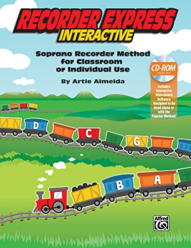 (Recorder Express Interactive: Soprano Recorder Method for Classroom or Individual Use, CD-ROM)