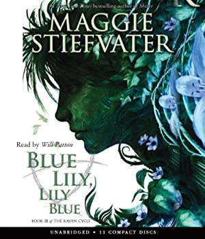 Blue Lily, Lily Blue 0545424976 Book Cover