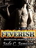 Feverish (Bullet Book 4)