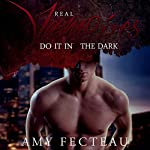 Real Vampires Do It in the Dark | Amy Fecteau