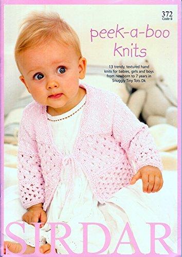 Sirdar Knitting Pattern Book 372 - Peek-a-boo knits by ()