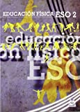 img - for Educaci n f sica ESO / Physical Education ESO (Spanish Edition) book / textbook / text book