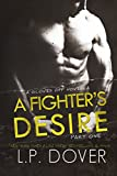 A Fighter's Desire - Part One (A Gloves Off Novel)