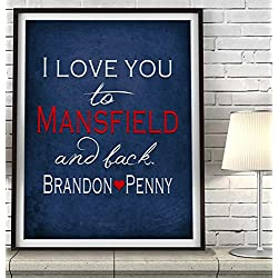 """I Love You to Mansfield and Back"" Connecticut ART PRINT, Customized & Personalized UNFRAMED, Wedding gift, Valentines day gift, Christmas gift, Graduation gift, All Sizes"