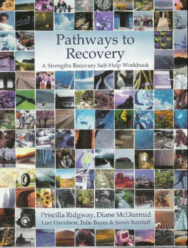 Read Online Pathways to Recovery: A Strengths Recovery Self-Help Workbook ebook
