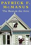 The Bear in the Attic, Patrick F. McManus, 0805070788