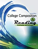 College Composition and Reading : Information and Strategies, Lukas, Linda Dawn, 0757589537