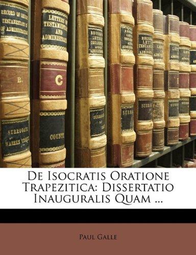 Read Online De Isocratis Oratione Trapezitica: Dissertatio Inauguralis Quam ... (Latin Edition) ebook