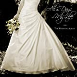 All the Days of My Life: Wedding Album