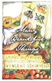 img - for Many Beautiful Things: Stories and Recipes from Polizzi Generosa book / textbook / text book
