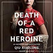 Death of a Red Heroine: Inspector Chen Series, Book 1 | Qiu Xiaolong