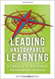 Leading Unstoppable Learning-boost leadership efficacy and create a school climate in which teachers manage positive classroom environments
