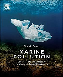 Marine Pollution: Sources, Fate And Effects Of Pollutants In Coastal Ecosystems por Ricardo Beiras epub