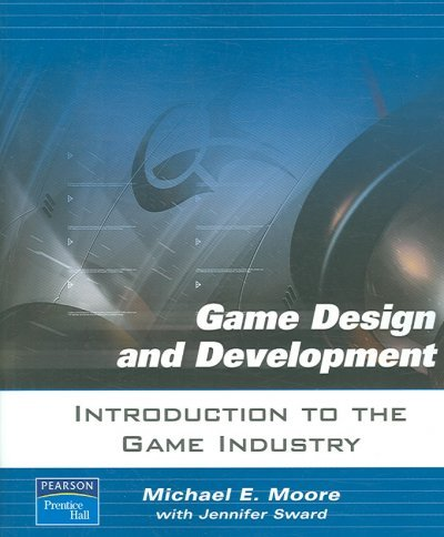 Introduction to the Game Industry[ INTRODUCTION TO THE GAME INDUSTRY ] by Moore, Michael E. (Author) Oct-01-06[ Paperback ] ebook
