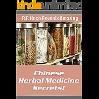 Chinese Herbal Medicine Secrets!