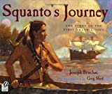 Squanto's Journey, Joseph Bruchac, 0152060448
