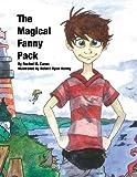The Magical Fanny Pack, Rachel M. Caron, 0991260112