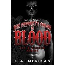 His Favorite Color is Blood - Coffin Nails MC (gay biker dark romance) (Sex & Mayhem Book 8) (English Edition)