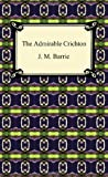 The Admirable Crichton, J. M. Barrie, 1420938614