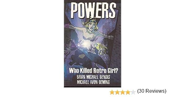 1: Who Killed Retro Girl? (9781582401836): Brian Michael Bendis, Michael Avon Oeming: Books