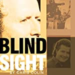 Blindsight | Chris Colin